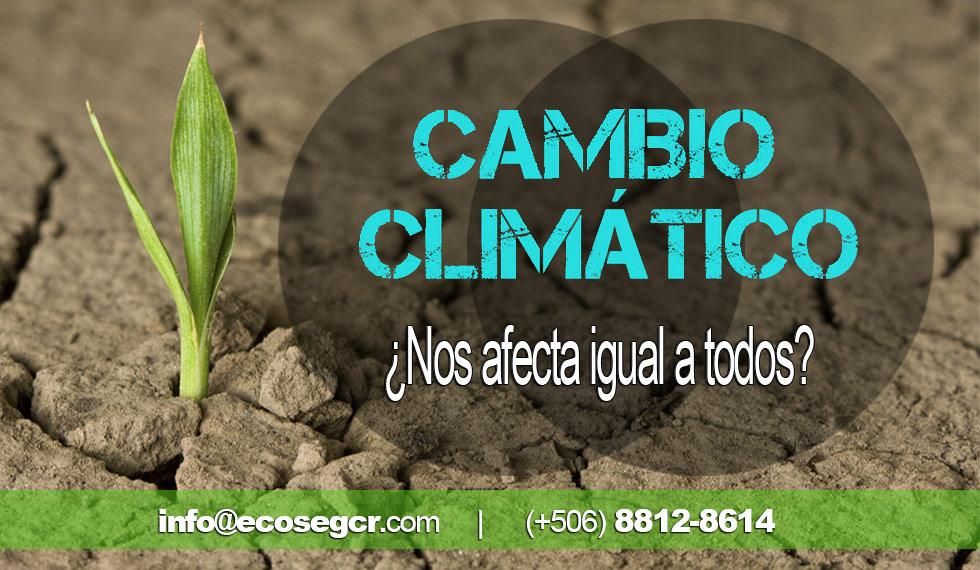 Cambio Climático Cómo Afecta