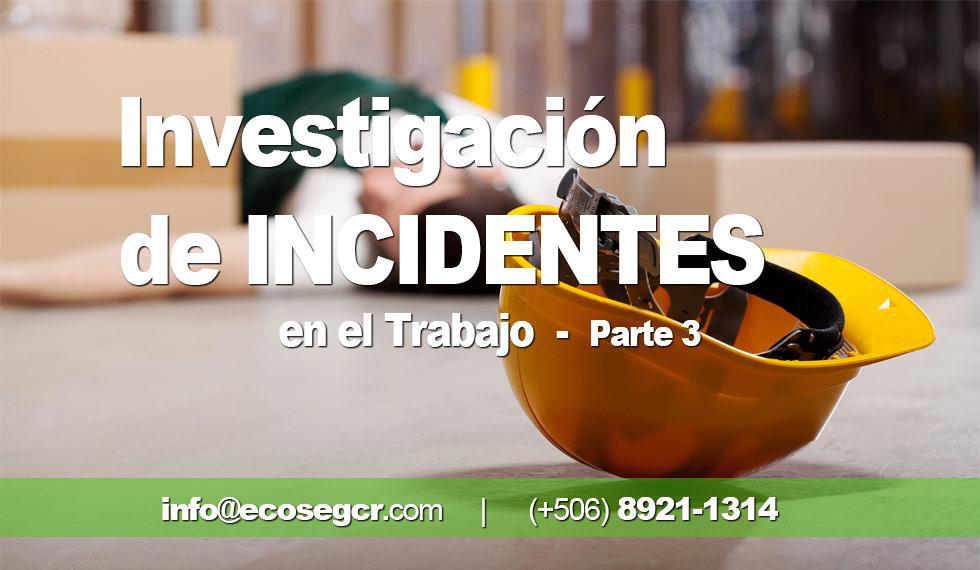 Investigacion Incidentes Parte 3